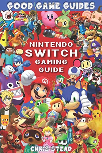 Nintendo Switch Gaming Guide (Black & White): Overview of the best Nintendo video games, cheats and accessories (Good Game Guides)