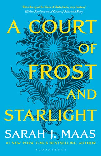 A Court Of Frost And Starlight: The #1 bestselling series: 4 (A Court of Thorns and Roses)